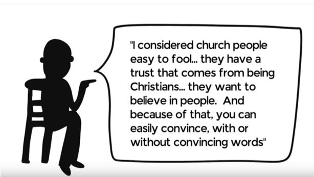 A quote from an anonymous abuser discussing how easy it is to trick church people